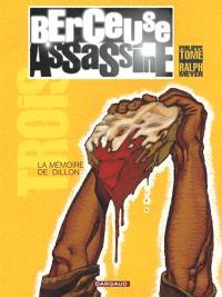 Berceuse assassine. Volume 3, La mémoire de Dillon
