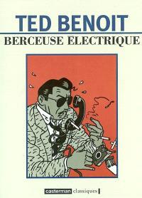 Berceuse électrique : aventures au XXe siècle