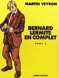 Bernard Lermite en complet. Volume 2