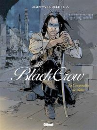 Black Crow. Volume 4, La conspiration de Satan