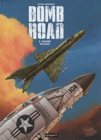 Bomb road. Volume 3, Yankee station