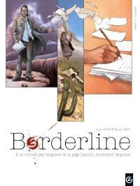 Borderline. Volume 3, Kumlikan