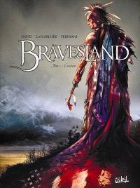 Bravesland. Volume 1, Constant