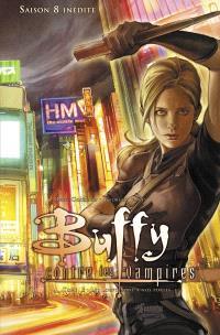 Buffy contre les vampires, Saison 8 inédite. Volume 3, Les loups sont à nos portes
