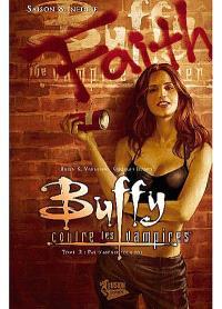 Buffy contre les vampires, Saison 8 inédite. Volume 2, Pas d'avenir pour toi