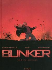 Bunker. Volume 4, Carnages