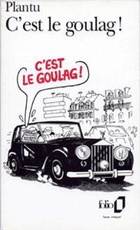 C'est le goulag !