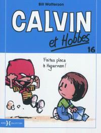 Calvin et Hobbes. Volume 16, Faites place à Hyperman !