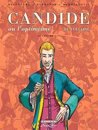 Candide ou L'optimisme, de Voltaire. Volume 1