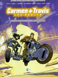 Carmen et Travis : les récits. Volume 1