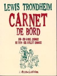 Carnet de bord : 10-19 avril 2002, 11 juin 12 juillet 2002