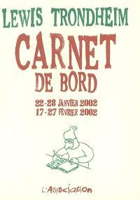 Carnet de bord : 22-28 janvier 2002, 17-27 février 2002