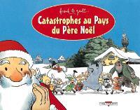 Catastrophe au pays du Père Noël