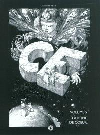 Ce. Volume 5, La Reine de coeur