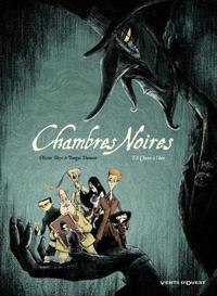 Chambres noires. Volume 2, Chasse à l'âme