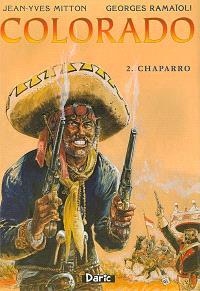 Colorado. Volume 2, Chaparro