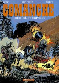 Comanche. Volume 15, Red Dust express