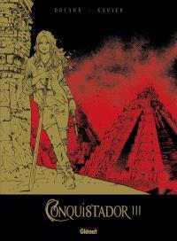 Conquistador. Volume 3