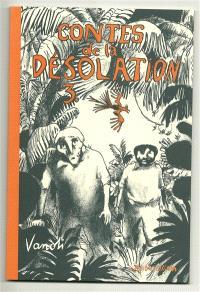 Contes de la désolation. Volume 3