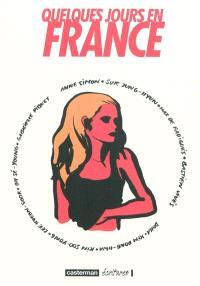 Corée. Volume 2, Quelques jours en France