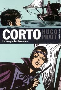 Corto. Volume 10, La conga des bananes