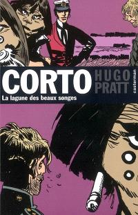 Corto. Volume 12, La lagune des Beaux Songes