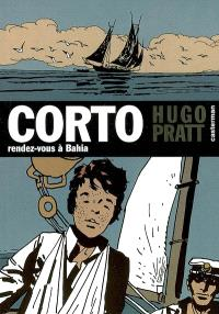 Corto. Volume 4, Rendez-vous à Bahia