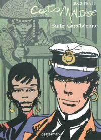 Corto Maltese. Volume 3, Suite caraïbéenne