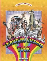 Cosmik Roger. Volume 6, Tragical Cosmik tour