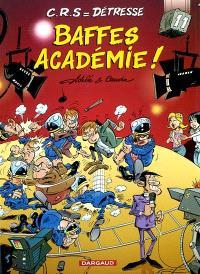CRS = détresse. Volume 11, Baffes académie !