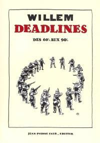 Deadlines : des 60's aux 90's