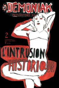 Démoniak. Volume 2, L'intrusion historique