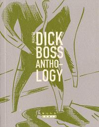 Dick Boss anthology