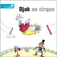 Djak au cirque