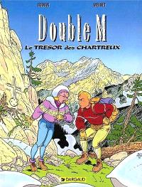 Double M. Volume 1, Le trésor des chartreux