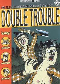 Double trouble : une sélection d'histoires courtes