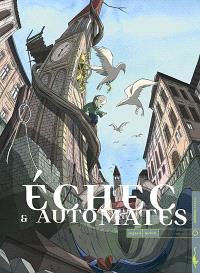 Echec et automates. Volume 1