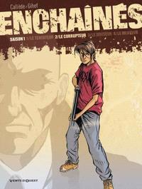 Enchaînés. Volume 2, Le corrupteur