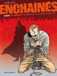 Enchaînés. Volume 1, Le tentateur