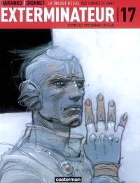 Exterminateur 17, Volume 4, La trilogie d'Ellis. Volume 3, Des larmes de sang