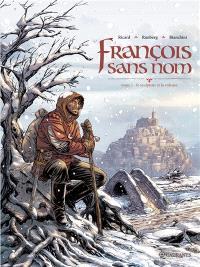 François sans nom. Volume 1, Le sculpteur et la voleuse