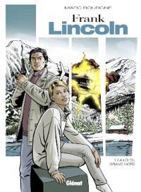 Frank Lincoln. Volume 1, La loi du Grand Nord