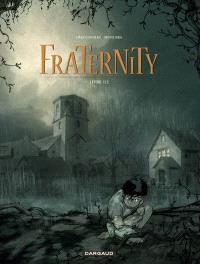 Fraternity. Volume 1