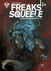 Freaks' squeele, Volume 4, Les chevaliers qui ne font plus ni !. Volume 1-2
