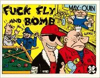 Fuck, fly and bomb