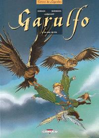 Garulfo. Volume 2, De mal en pis