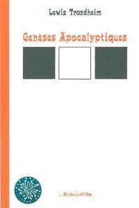 Genèses apocalyptiques