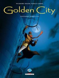 Golden city : L'intégrale. Volume tomes 4 à 6