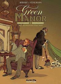 Green manor. Volume 2, De l'inconvénient d'être mort