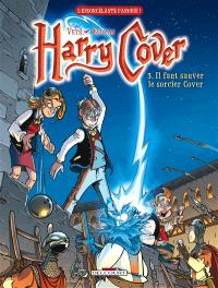 Harry Cover. Volume 3, Il faut sauver le sorcier Cover